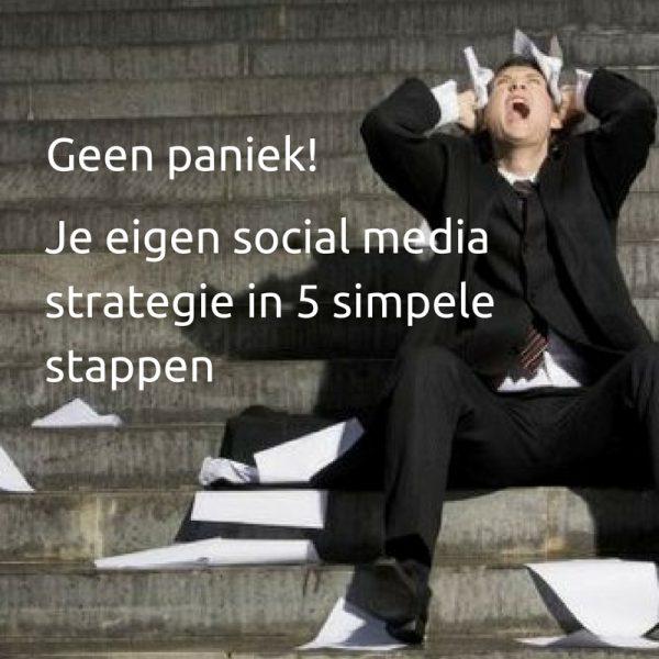 Eigen Social Media Strategie in 5 simpele stappen