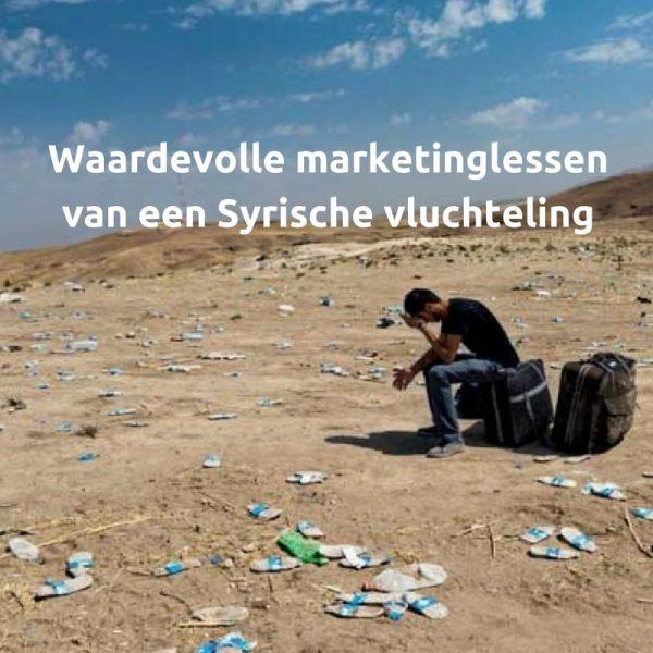 Waardevolle marketinglessen van een Syrische vluchteling
